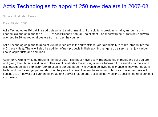 Actis Technologies to appoint 250 new dealers in 2007-08