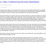 Now Video Conferencing becomes Mainstream