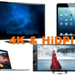 New Trends: What does 4K resolution mean for your screens?